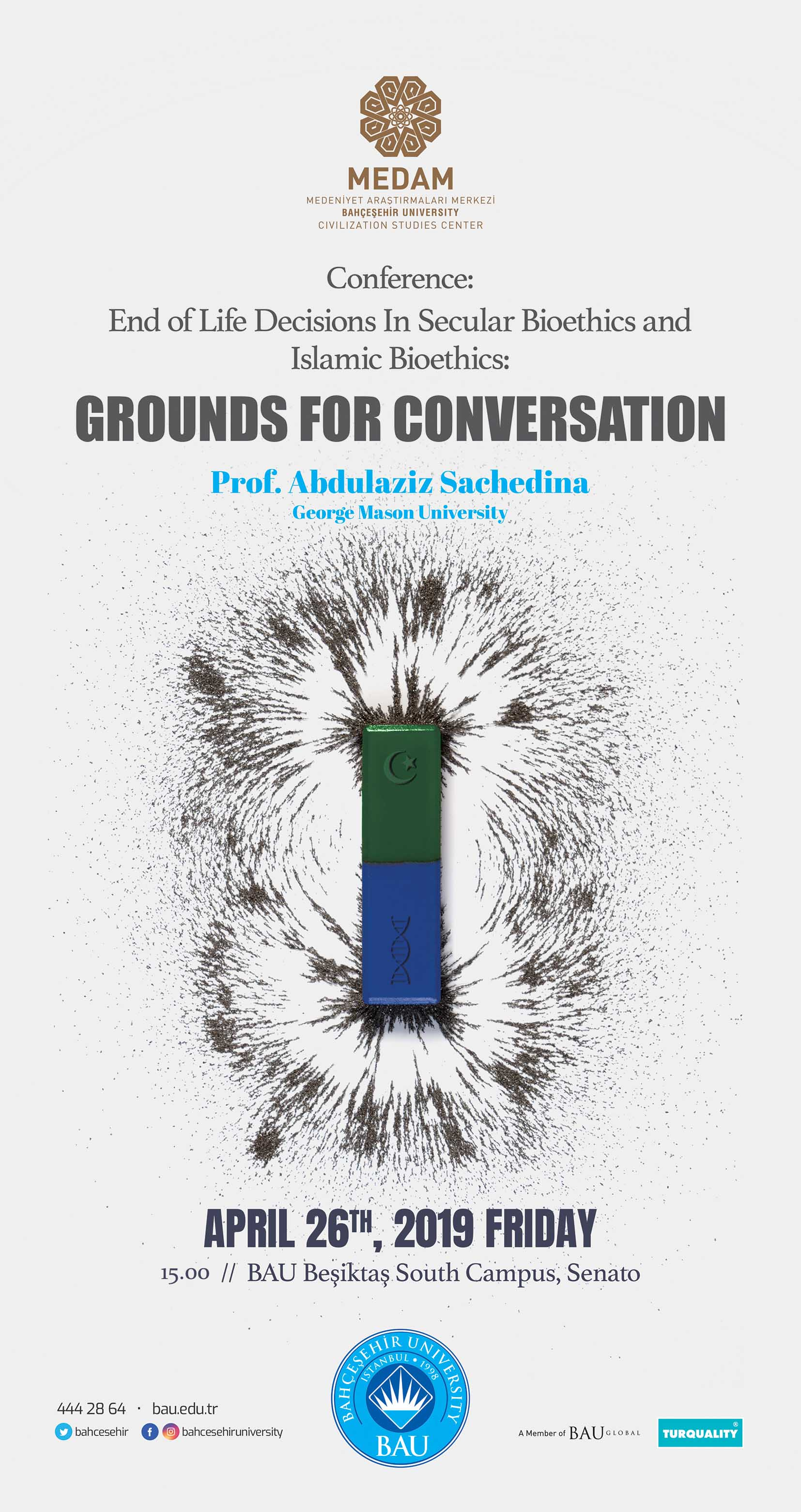 Conference: End of Life Decisions In Secular Bioethics and Islamic Bioethics: GROUNDS FOR CONVERSATION